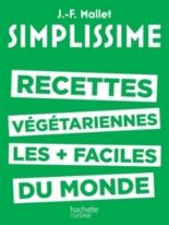 Recettes végétariennes les plus faciles du monde - Jean-FrançoisMallet