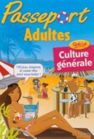 Passeport adultes : cahier de vacances adultes