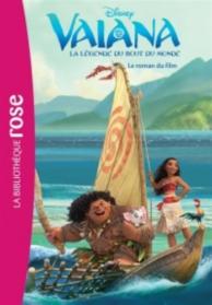 Vaiana : la légende du bout du monde : roman du film