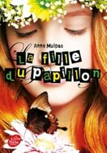 La fille du papillon - AnneMulpas