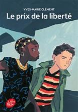 Le prix de la liberté - Yves-MarieClément