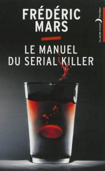 Le manuel du serial killer - FrédéricMars