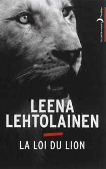 La loi du lion - LeenaLehtolainen