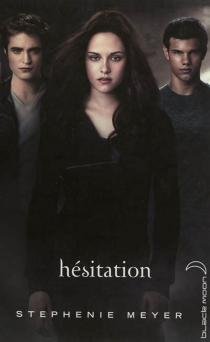 Hésitation - Stephenie Meyer