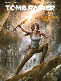 Tomb raider - Phillip Sevy