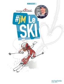 #jM le ski - Monsieur B.
