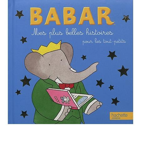 Mes plus belles histoires pour les tout petits babar for Les tout petits s habillent pour les mariages
