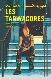 Les Taqwacores - Michael MuhammadKnight