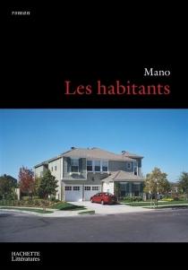 Les habitants - Mano