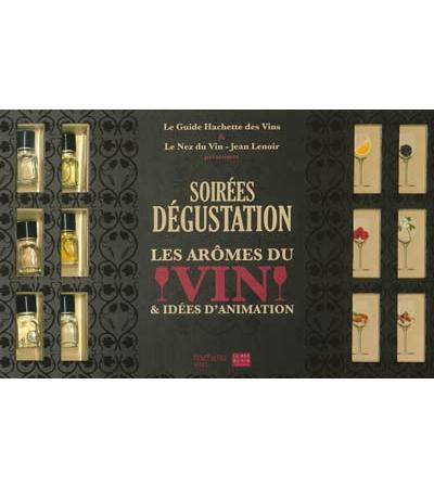 soirées dégustation : les arômes du vin & idées d'animation - vins