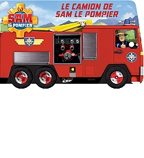 le camion de sam le pompier albums 3 6 ans espace culturel e leclerc. Black Bedroom Furniture Sets. Home Design Ideas