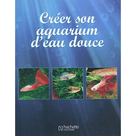 cr er son aquarium d 39 eau douce animaux marins et aquariophilie espace culturel e leclerc. Black Bedroom Furniture Sets. Home Design Ideas