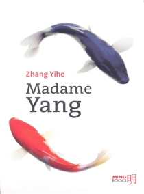 Madame Yang - YiheZhang
