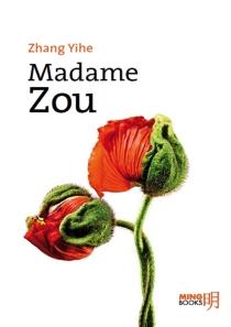 Madame Zou - YiheZhang