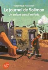 Le journal de Soliman : un enfant dans l'Intifada - VéroniqueMassenot