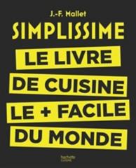 Simplissime : le livre de cuisine le plus facile du monde