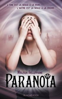 Paranoïa - MélissaBellevigne