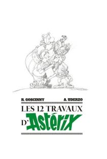 Les 12 travaux d'Astérix : Art book - AlbertUderzo