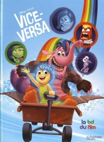 Vice-Versa : la BD du film - Walt Disney company