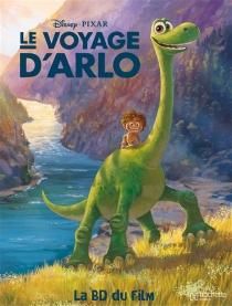Le voyage d'Arlo : la BD du film - Walt Disney company