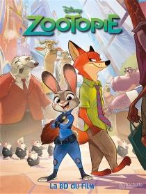 Zootopie : la BD du film - Walt Disney company
