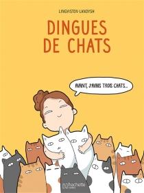 Dingues de chats - Lingvistov.com