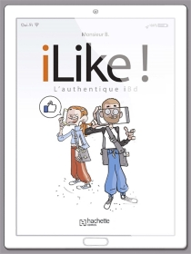 iLike ! : l'authentique iBD - Monsieur B.