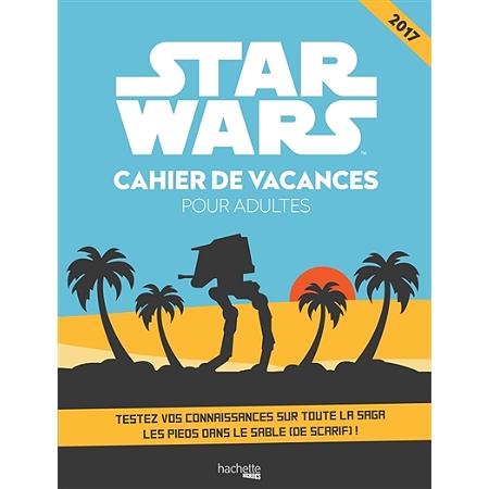 star wars cahier de vacances pour adultes 2017 nigmes et jeux de logique espace culturel. Black Bedroom Furniture Sets. Home Design Ideas