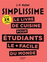 Le livre de cuisine pour étudiants le + facile du monde - Jean-FrançoisMallet