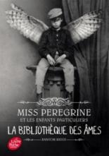 Miss Peregrine et les enfants particuliers - RansomRiggs