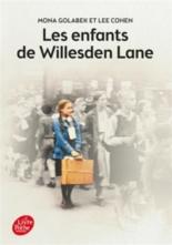 Les enfants de Willesden Lane : au-delà de l'histoire du Kinderstransport, un témoignage sur la musique, l'amour et la survie - LeeCohen, MonaGolabek