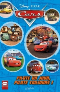 Cars : pilote un jour, pilote toujours ! - Disney.Pixar