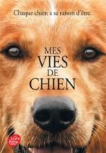 Mes vies de chien : roman pour les humains - W. BruceCameron