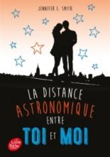 La distance astronomique entre toi et moi - Jennifer E.Smith