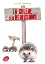 La colère des hérissons - JacquesCassabois