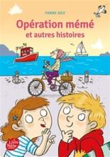 Opération mémé : et autres histoires - FannyJoly