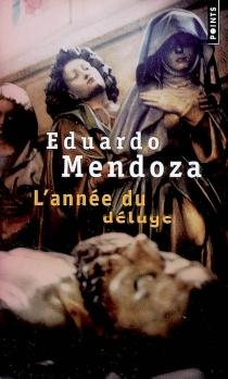 L'année du déluge - EduardoMendoza