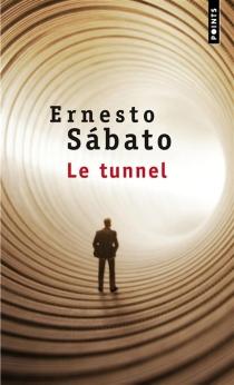 Le tunnel - ErnestoSábato