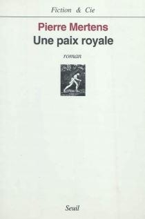 Une paix royale - PierreMertens