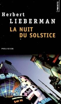 La nuit du solstice - Herbert H.Lieberman
