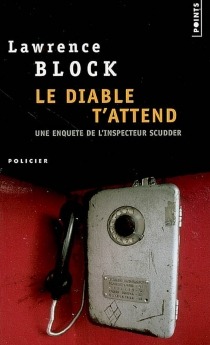 Le diable t'attend - Lawrence Block