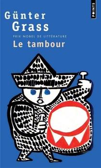 Le tambour - GünterGrass