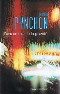 L'arc-en-ciel de la gravité - ThomasPynchon