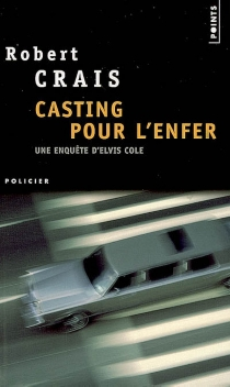 Casting pour l'enfer - RobertCrais