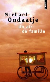 Un air de famille - MichaelOndaatje
