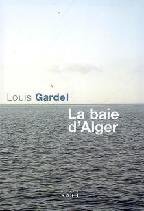 La baie d'Alger - LouisGardel