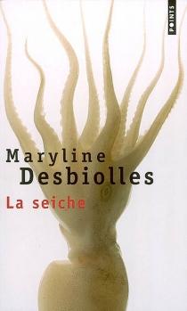 La seiche - MarylineDesbiolles