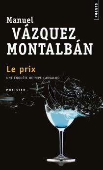Le prix - ManuelVázquez Montalbán