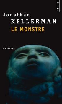 Le monstre - JonathanKellerman