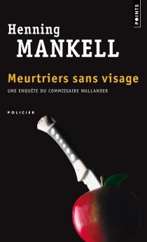 Meurtriers sans visage - HenningMankell